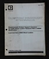 CATERPILLAR 988B WHEEL LOADER TRACTOR LOAD & CARRY SUPPORT MANUAL 2Z989 MODIFICA
