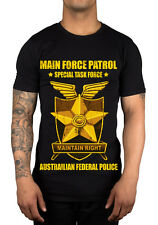 Main Force Patrol Special Task Force T-Shirt Mad Max Australian Federal Police