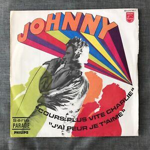 Johnny HALLYDAY «Cours plus vite Charlie» / Single 1968 / Philips B 370 743 F