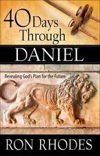 40 Days Through Daniel: Revealing God's Plan for the Future