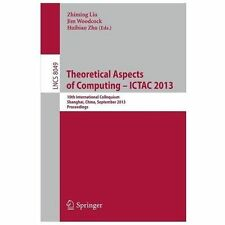 Theoretical Aspects of Computing -- ICTAC 2013 : 10th International...
