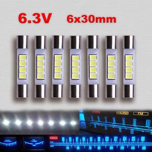 7x Vintage Audio LED Lamp Fuse Bulb Upgrade AC6.3V White 6x30mm Dial Meter Light