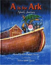 A is for Ark: Noahs Journey