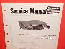 PANASONIC CAR AUTO AM-FM-MPX RADIO FACTORY SERVICE SHOP MANUAL MODEL CR-701EU