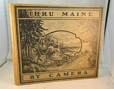 THRU MAINE by Camera Photographs Farms Lakes People Places Joshua L Chamberlain