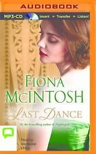 The Last Dance by Fiona McIntosh (2016, MP3 CD, Unabridged)