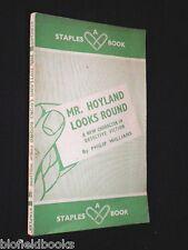 Mr Hoyland Looks Round: Philip Williams-1941-1st-V Rare Detective Fiction