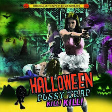 Halloween Pussytrap! Kill! Kill! (Original Soundtrack) [New CD]