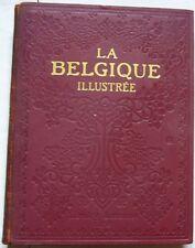 C1 La BELGIQUE ILLUSTREE Larousse 1925 GRAND FORMAT Relie ILLUSTRE Annees 20