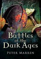 Battles of the Dark Ages, Paperback by Marren, Peter, Brand New, Free P&P in ...