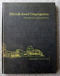 1966 TIFERETH ISRAEL SYNAGOGUE Congregation Dedication NEW BEDFORD Massachusetts