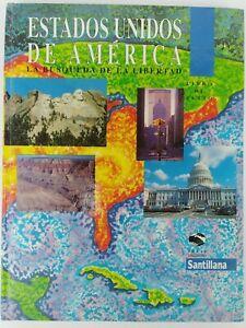 Estados Unidos De America: La Busqueda De La Libertad Pedro Gonzalez