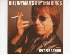 CD BILL WYMAN'S RHYTHM KINGSjust for a thrillEXHOLLAND 2004  (A4024)