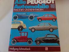 Alle Peugeot Automobile Pkw & Rennwagen 1889-1980  403 * 404 * 203 * 204 604 504