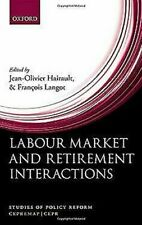 Labour Mercado Y Jubilación Interactions: a New Perspective On Employment Para O