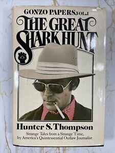 THE GREAT SHARK HUNT  Hunter S. Thompson - Gonzo Papers 1st printing 1979 HCDJ