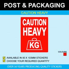 Caution Heavy Stickers