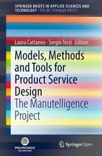 Models, Methods and Tools for Product Service Design: The Manutelligence Pr...