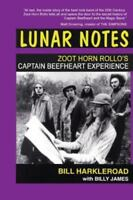 Lunar Notes - Zoot Horn Rollo's Captain Beefheart Experience (Paperback or Softb
