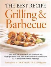The Best Recipe: Grilling and Barbecue by Editors of Cook's Illustrated Magazin