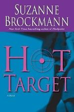 Troubleshooter: Hot Target No. 8 by Suzanne Brockmann (2004, Hardcover)