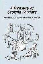 A Treasury of Georgia Folklore (Paperback or Softback)