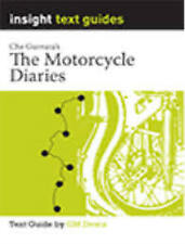 Motorcycle Diaries, The: Insight Text Guide