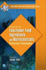 Functional Food Ingredients and Nutraceuticals:, Shi**