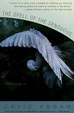 The Spell of the Sensuous: Perception and Language in a More-Than-Human World,D