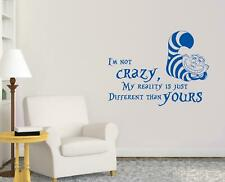 I'm NOT Crazy Cheshire Cat WALL STICKER Decal Alice In Wonderland Disney ST369