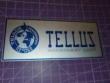 Tellus Machinery Corporation sign or nameplate Peoria Illinois