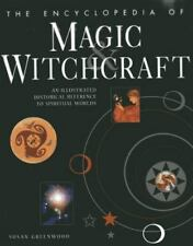 The Encyclopedia of Magic and Witchcraft : An Illustrated Historical Reference …