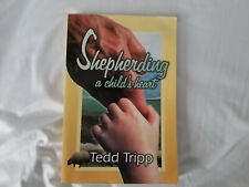 Shepherding a Child's Heart paperback book by Tedd Tripp 1995