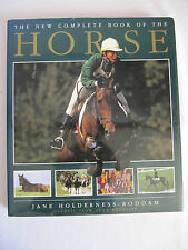THE NEW COMPLETE BOOK OF THE HORSE BY JANE HOLDERNESS-RODDAM - OLYMPIC TEAM GOLD