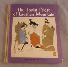 THE TAOIST PRIEST OF LAOSHAN MOUNTAIN ADAPTED BY CAO ZUORUI 1984 FIRST EDITION