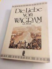 Die Liebe von Wagram - Gilles Lapouge - Ullstein