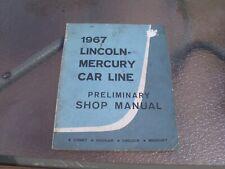 1967 Lincoln-Mercury Car Line Preliminary Shop Manual Original