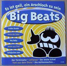Big Beats- Es ist geil, ein Arschloch zu sein - Lollipops, Gitarros u.a. - CD