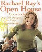 Rachael Rays Open House Cookbook: Over 200 Recipe