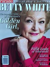 BETTY WHITE THE GOLDEN GIRLS COLLECTOR'S EDITION PARADE MAGAZINE BRAND NEW 2019