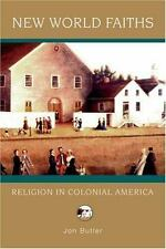 Religion in American Life: New World Faiths : Religion in Colonial America by...