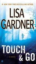 Tessa Leoni: Touch and Go by Lisa Gardner (2013, Paperback)