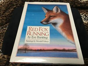 RED FOX RUNNING By Eve Bunting Hardcover  book with dust jacket