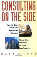 Consulting on the Side: How to Start a Part-Time C