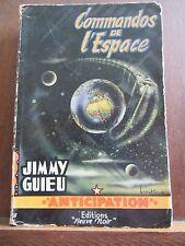 Jimmy Guieu: Commandos de l'Espace / Fleuve Noir Anticipation N°51, 1955