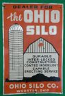 Vintage Dealer For The Ohio Silo Co. Farm Tacker Sign