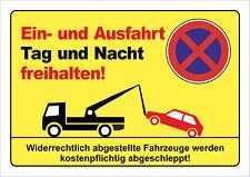 SONDERPOSTEN PVC-Schild: Ein- und Ausfahrt Tag und Nacht freihalten