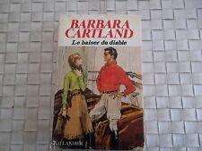 BARBARA CARTLAND LE BAISER DU DIABLE EDITION TALLANDIER ANNEE 1980