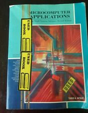 Microcomputer Applications Using Small Systems Software, 2nd Edition by T. Wolff