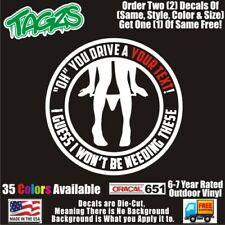 You Text Panty Pantie Dropper Funny DieCut Vinyl Window Decal Sticker Car Truck